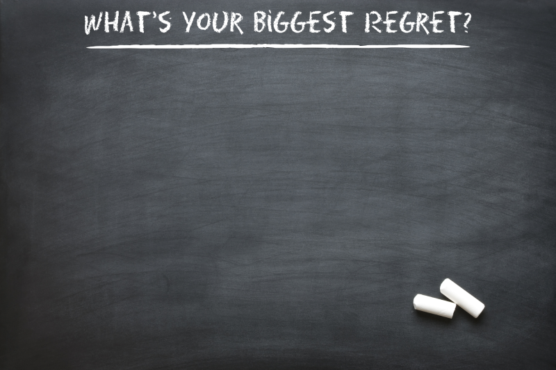 Whats your biggest regret
